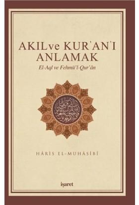Akıl ve Kur'an'ı Anlamak