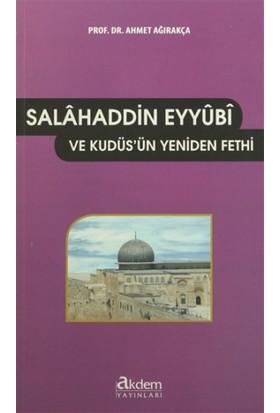 Salahaddin Eyyubi ve Kudüs'ün Yeniden Fethi