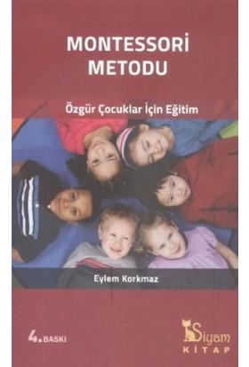 Montessori Metodu - Eylem Korkmaz