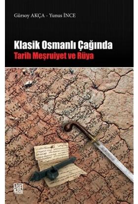 Klasik Osmanlı Çağında