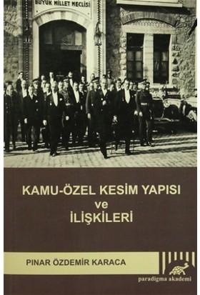 Kamu-Özel Kesim Yapısı ve İlişkileri - Pınar Özdemir Karaca
