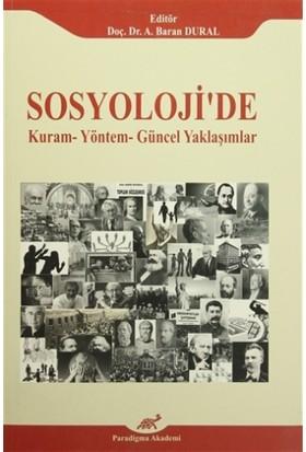 Sosyoloji'de Kuram - Yöntem - Güncel Yaklaşımlar