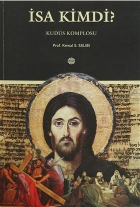 İsa Kimdi?