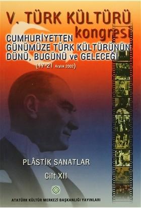 5. Türk Kültürü Kongresi Cilt : 12