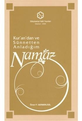 Kur'an'dan ve Sünnetten Anladığım Namaz