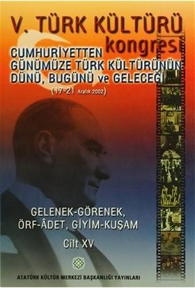 5. Türk Kültürü Kongresi Cilt : 15