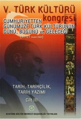5. Türk Kültürü Kongresi Cilt : 3