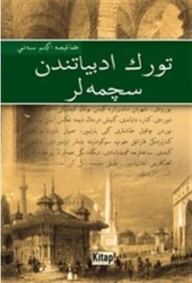 Türk Edebiyatından Seçmeler : Osmanlıca