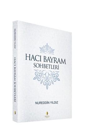 Hacı Bayram Sohbetleri