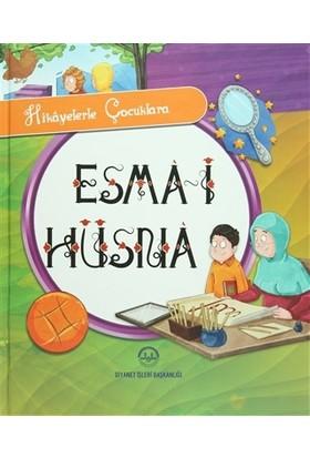 Hikayelerle Çocuklara Esma-i Hüsna