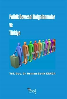 Politik Devresel Dalgalanmalar ve Türkiye
