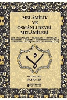 Melamilik ve Osmanlı Devri Melamileri - Şaban Er