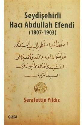 Seydişehirli Hacı Abdullah Efendi (1807-1903)