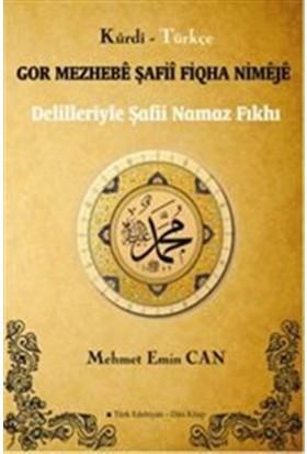 Gor Mezhebe Şafii Fiqha Nimeje : Delilleriyle Şafi Namaz Fıkhı