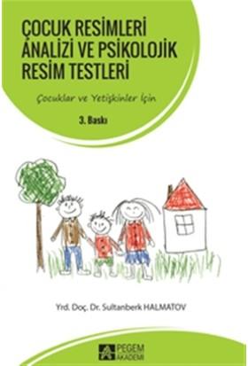 Çocuk Resimleri Analizi ve Psikolojik Resim Testleri - Sultanberk Halmatov