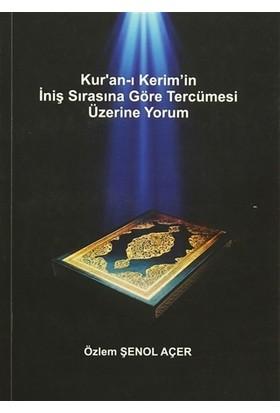 Kur'an-ı Kerim'in İniş Sırasına Göre Tercümesi Üzerine Yorum