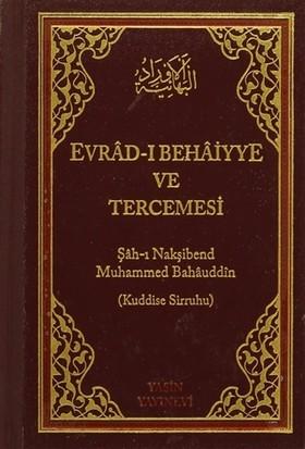 Evrad-ı Behaiyye ve Tercümesi (Çanta Boy) - Şah-ı Nakşibend Muhammed Bahauddin