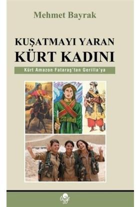 Kuşatmayı Yaran Kürt Kadını