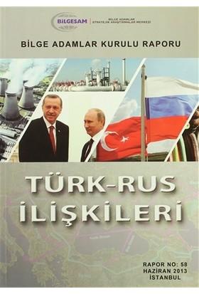 Türk-Rus İlişkileri
