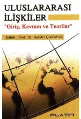 Uluslararası İlişkiler: Giriş, Kavram ve Teoriler