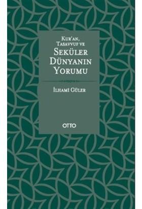 Kur'an, Tasavvuf ve Seküler Dünyanın Yorumu