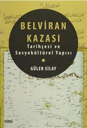 Belviran Kazası - Tarihçesi ve Sosyokültürel Yapısı