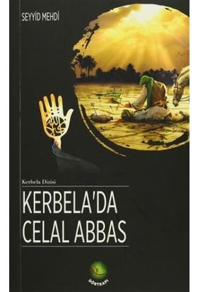 Kerbela'da Celal Abbas