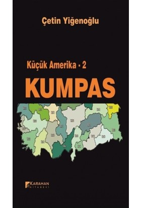 Küçük Amerika 2 - Kumpas