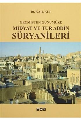 Geçmişten Günümüze Midyat ve Tur Abdin Süryanileri
