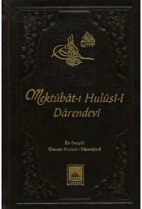 Mektubat-ı Hulusi-i Darendevi - Es-Seyyid Osman Hulusi Efendi