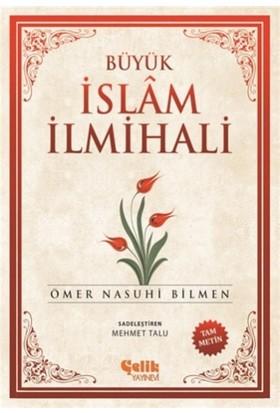 Büyük İslam İlmihali (Küçük Boy) - Ömer Nasuhi Bilmen