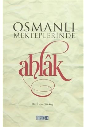 Osmanlı Mekteplerinde Ahlak