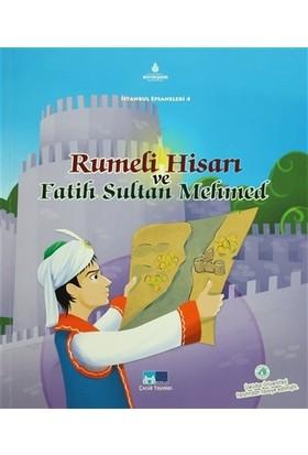 Rumeli Hisarı ve Fatih Sultan Mehmed