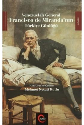 Venezuelalı General Francisco de Miranda'nın Türkiye Günlüğü