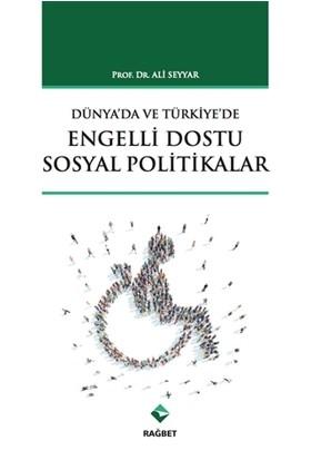 Dünya'da ve Türkiye'de Engelli Dostu Sosyal Politikalar