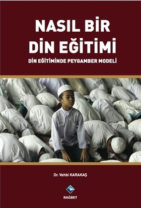 Nasıl Bir Din Eğitimi