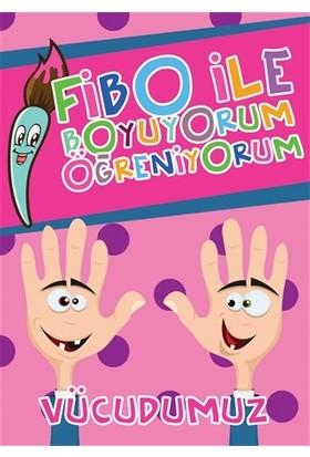 Fibo ile Boyuyorum Öğreniyorum - Vücudumuz