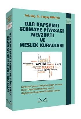 Dar Kapsamlı Sermaye Piyasası Mevzuatı ve Meslek Kuralları