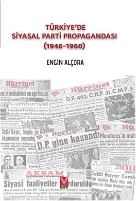 Türkiye'de Siyasal Parti Propagandası (1946-1960)