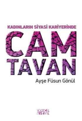 Kadınların Siyasi Kariyerinde Cam Tavan