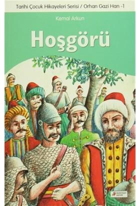 Tarihi Çocuk Hikayeleri Serisi Orhan Gazi Han 1 - Hoşgörü
