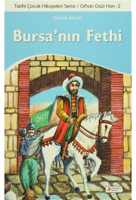 Tarihi Çocuk Hikayeleri Serisi Orhan Gazi Han 2 - Bursa'nın Fethi