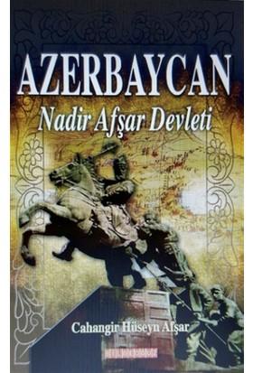 Azerbaycan Nadir Afşar Devleti