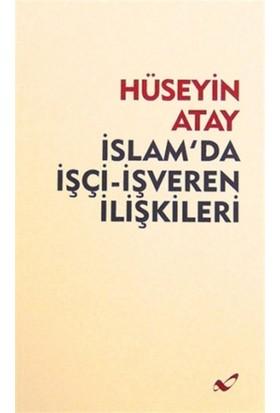 İslam'da İşçi-İşveren İlişkileri