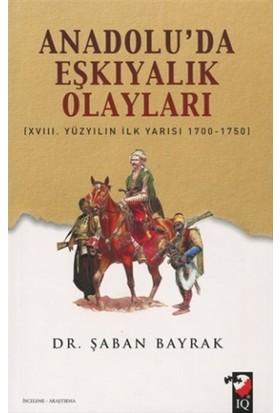 Anadoluda Eşkiyalık Olayları