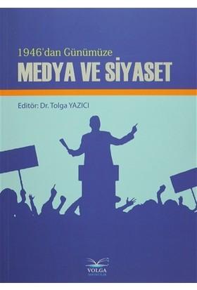 1946'dan Günümüze Medya ve Siyaset