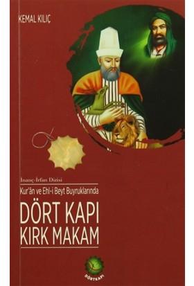 Kur'an ve Ehl-i Beyt Buyruklarında Dört Kapı Kırk Makam - Kemal Kılıç