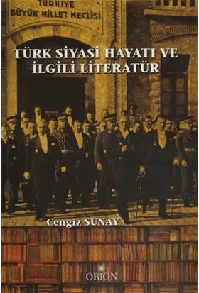 Türk Siyasi Hayatı ve İlgili Literatür