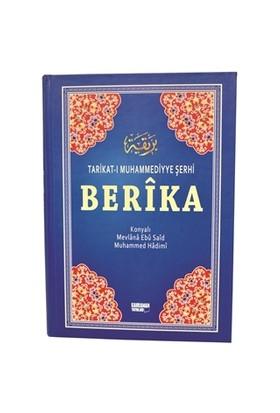 Berika - Tarikat-ı Muhammediyye Şerhi (5 Cilt Takım) - Konyalı Muhammed Mevlana Ebu Said Hadimi