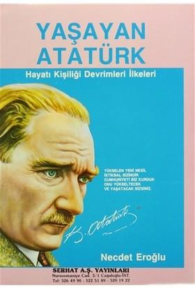 Yaşayan Atatürk - Necdet Eroğlu